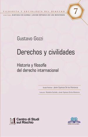DERECHOS Y CIVILIDADES. HISTORIA Y FILOSOFIA DEL DERECHO INTERNACIONAL