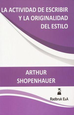 ACTIVIDAD DE ESCRIBIR Y LA ORIGINALIDAD DEL ESTILO, LA