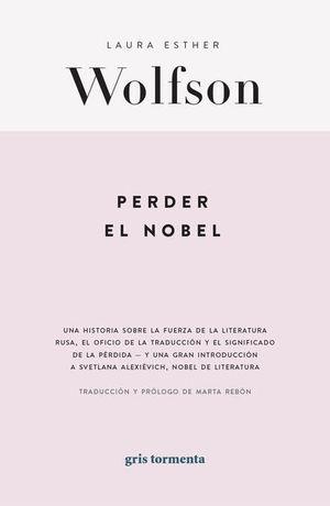 Perder el Nobel. Una historia sobre la traducción y la perdida