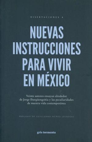 NUEVAS INSTRUCCIONES PARA VIVIR EN MEXICO. ANTOLOGIA ALREDEDOR DE JORGE IBARGUENGOITIA