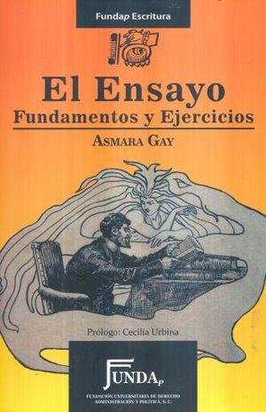ENSAYO, EL. FUNDAMENTOS Y EJERCICIOS