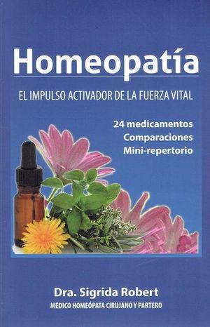 Homeopatía. El impulso activador de la fuerza vital