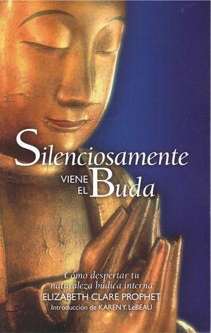 Silenciosamente viene el Buda