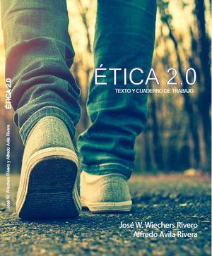 Ética 2.0 / Bachillerato