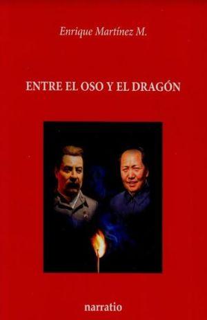 ENTRE EL OSO Y EL DRAGON