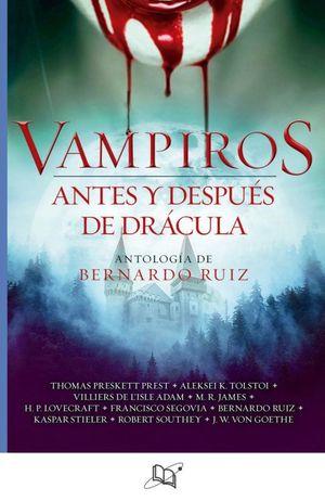 VAMPIROS. ANTES Y DESPUES DE DRACULA