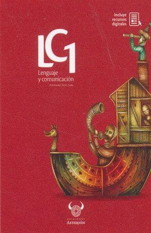 LENGUAJE Y COMUNICACION 1 (INCLUYE RECURSOS DIGITALES)