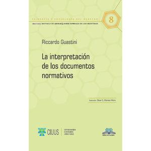 INTERPRETACION DE LOS DOCUMENTOS NORMATIVOS, LA /  VOL. 8