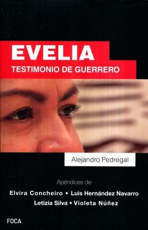 EVELIA. TESTIMONIO DE GUERRERO