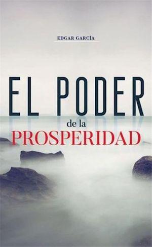 PODER DE LA PROSPERIDAD, EL