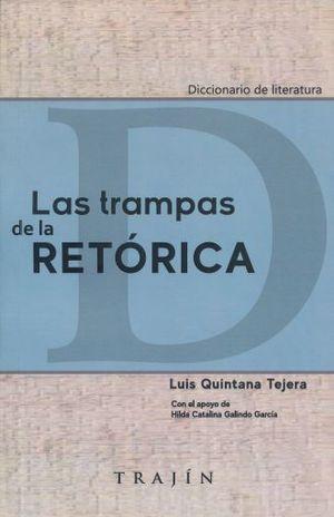 TRAMPAS DE LA RETORICA, LAS
