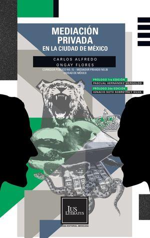 Mediación privada en la Ciudad de México / 2 ed.