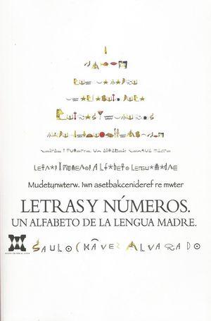Letras y números. Un alfabeto de la lengua madre
