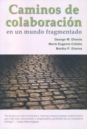 CAMINOS DE COLABORACION EN UN MUNDO FRAGMENTADO