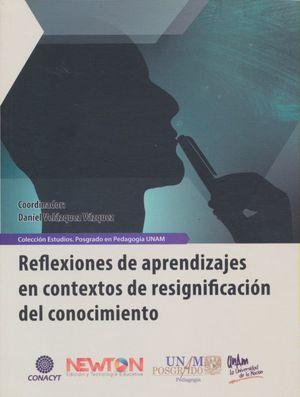 REFLEXIONES DE APRENDIZAJES EN CONTEXTOS DE RESIGNIFICACION DEL CONOCIMIENTO