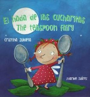 HADA DE LAS CUCHARITAS, EL / THE TEASPOON FAIRY / PD.