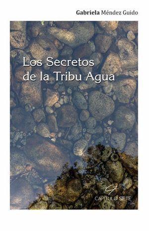 Los secretos de la Tribu Agua
