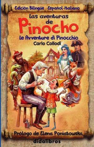 Las aventuras de Pinocho / pd. (edición bilingüe)