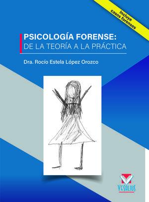 Psicología forense: de la teoría a la práctica