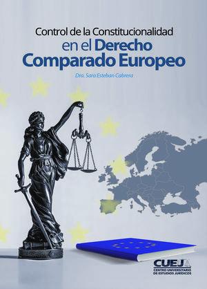 Control de la constitucionalidad en el derecho comparado europeo
