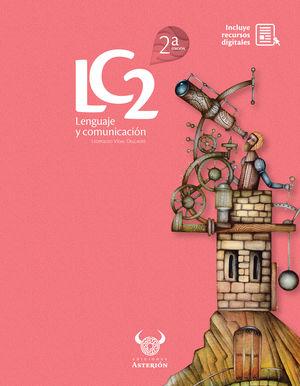 Lenguaje y comunicación / 2 ed. (Incluye recursos digitales)