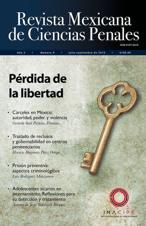 Revista mexicana de ciencias penales. Pérdida de la libertad