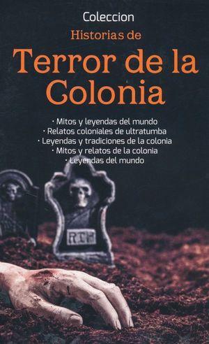 PAQUETE HISTORIAS DE TERROR DE LA COLONIA (INCLUYE 5 TITULOS)