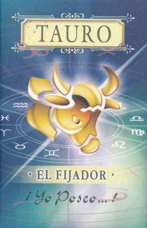 TAURO. EL FIJADOR / 3 ED. / PD. (MINILIBRO)