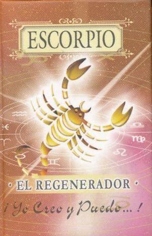 ESCORPIO. EL REGENERADOR / 3 ED. / PD. (MINILIBRO)
