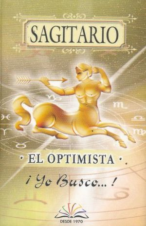 SAGITARIO. EL OPTIMISTA / 3 ED. / PD. (MINILIBRO)