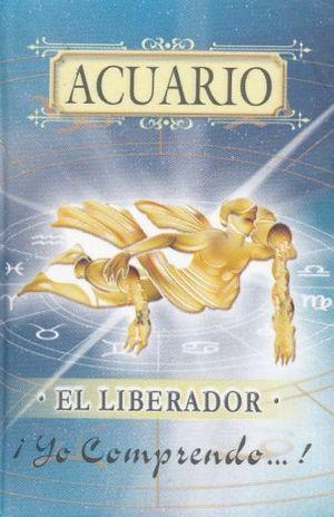 ACUARIO. EL LIBERADOR / 3 ED. / PD. (MINILIBRO)