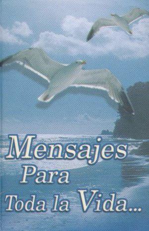 MENSAJES PARA TODA LA VIDA / VOL. 2 / 2 ED. / PD. (MINILIBRO)