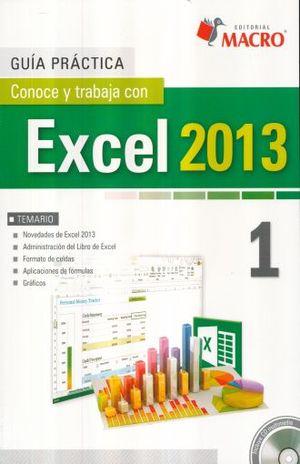 Conoce y trabaja con Excel 2013 / vol. 1