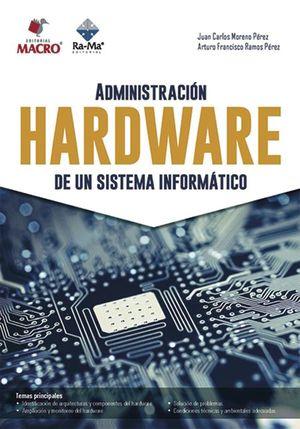 Administración hardware de un sistema informático