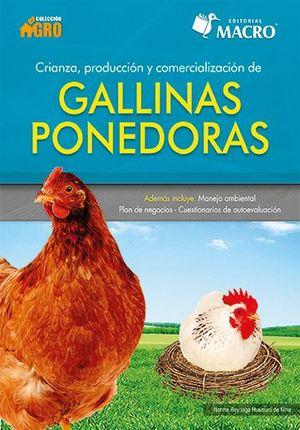 Crianza producción y comercialización de gallinas ponedoras