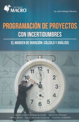 Programación de proyectos con incertidumbres