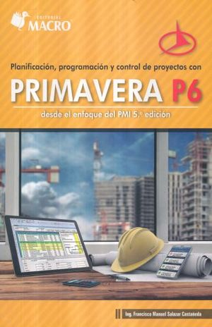 Planificación, programación y control de proyectos Primavera P6
