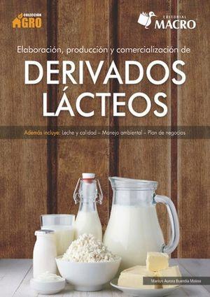 Elaboración producción y comercialización de derivados lácteos