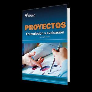 Proyectos. Formulación y evaluación