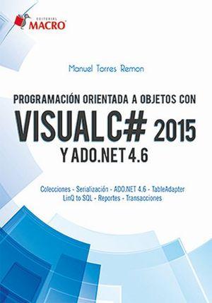 Programación orientada a objetos con VISUALC# 2015 y ADO.NET 4.6