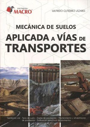 Mecánica de suelos aplicada a vías de transportes