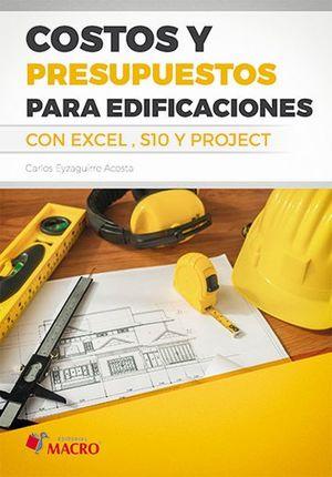 Costos y presupuestos para edificaciones con Excel S10 y Project