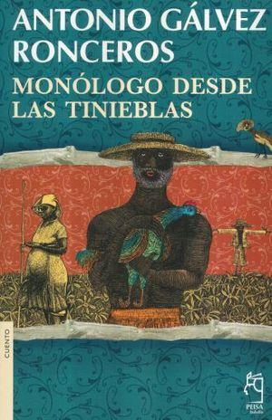 MONOLOGO DESDE LAS TINIEBLAS / 5 ED.