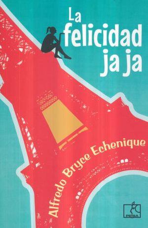 FELICIDAD JA JA, LA / 2 ED.