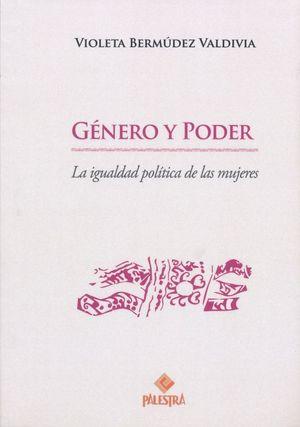 GENERO Y PODER. LA IGUALDAD POLITICA DE LAS MUJERES