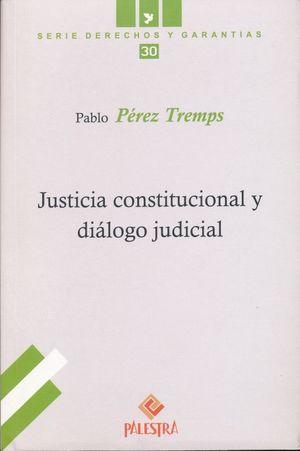 JUSTICIA CONSTITUCIONAL Y DIALOGO JUDICIAL