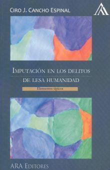 IMPUTACION EN LOS DELITOS DE LESA HUMANIDAD. ELEMENTOS TIPICOS