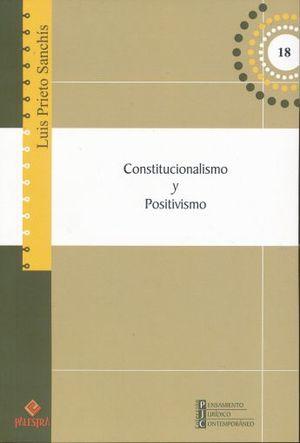 CONSTITUCIONALISMO Y POSITIVISMO