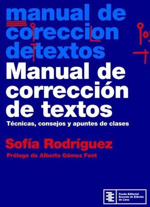 MANUAL DE CORRECCION DE TEXTOS. TECNICAS CONSEJOS Y APUNTES DE CLASES