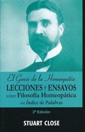 GENIO DE LA HOMEOPATIA, EL. LECCIONES Y ENSAYOS SOBRE FILOSOFIA HOMEOPATICA / 2 ED.